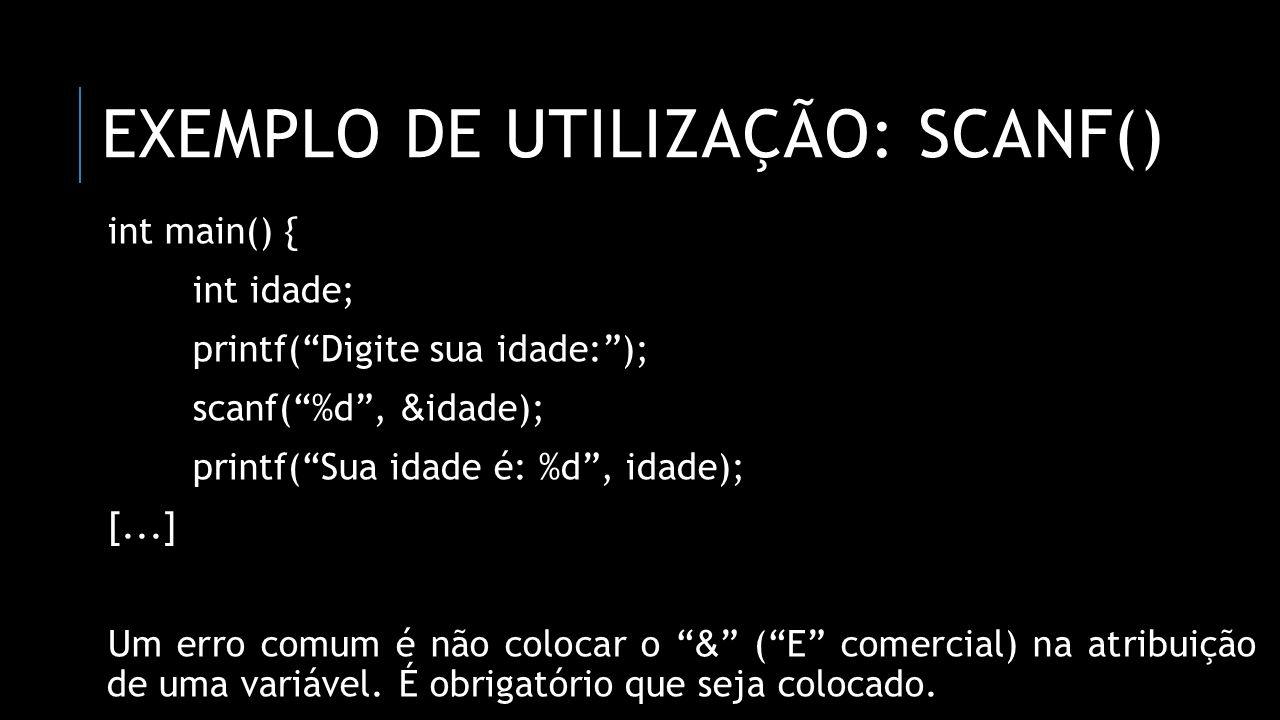 Exemplo de utilização: scanf()
