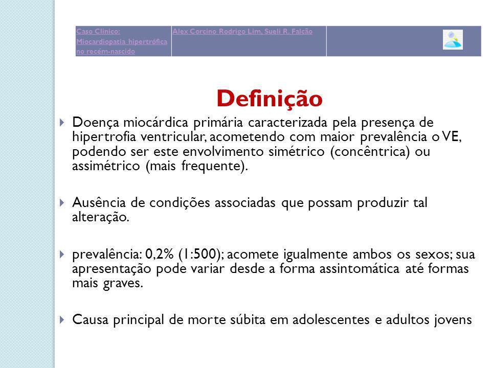 Caso Clinico: Miocardiopatia hipertrófica no recém-nascido