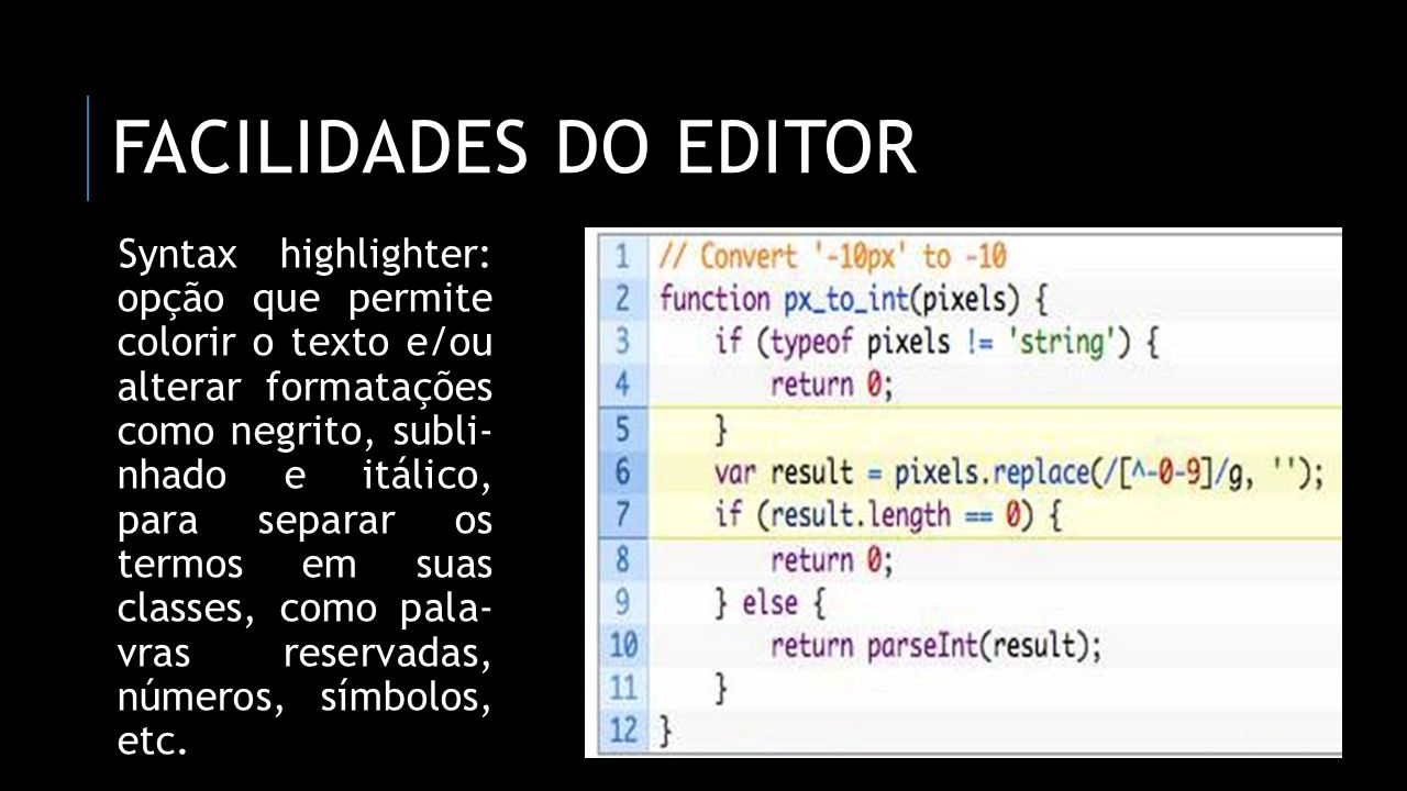 Facilidades do editor