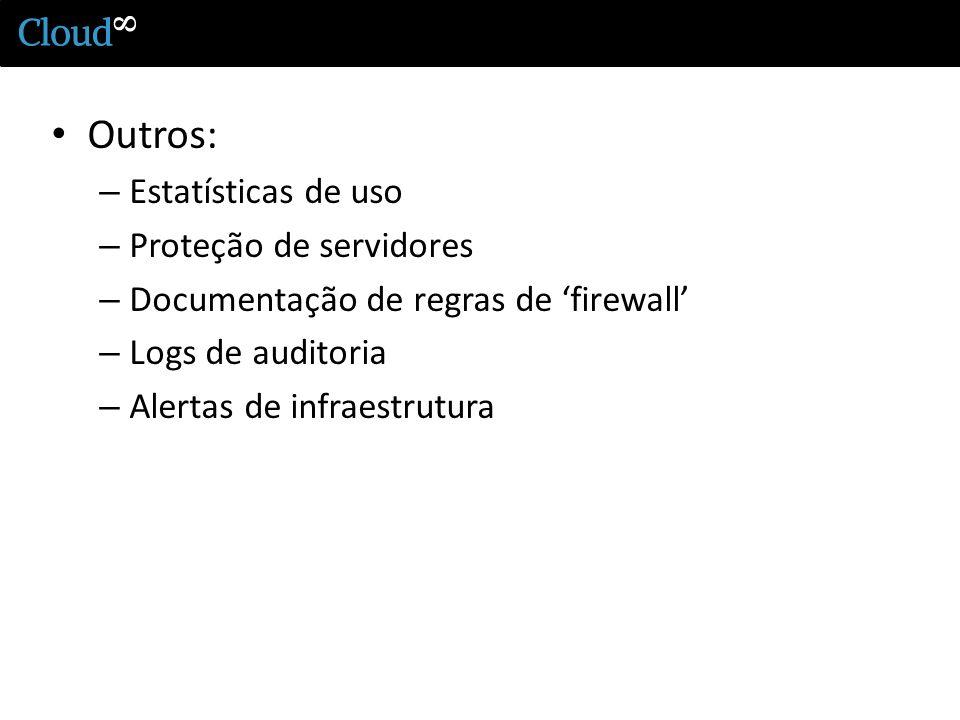 Outros: Estatísticas de uso Proteção de servidores