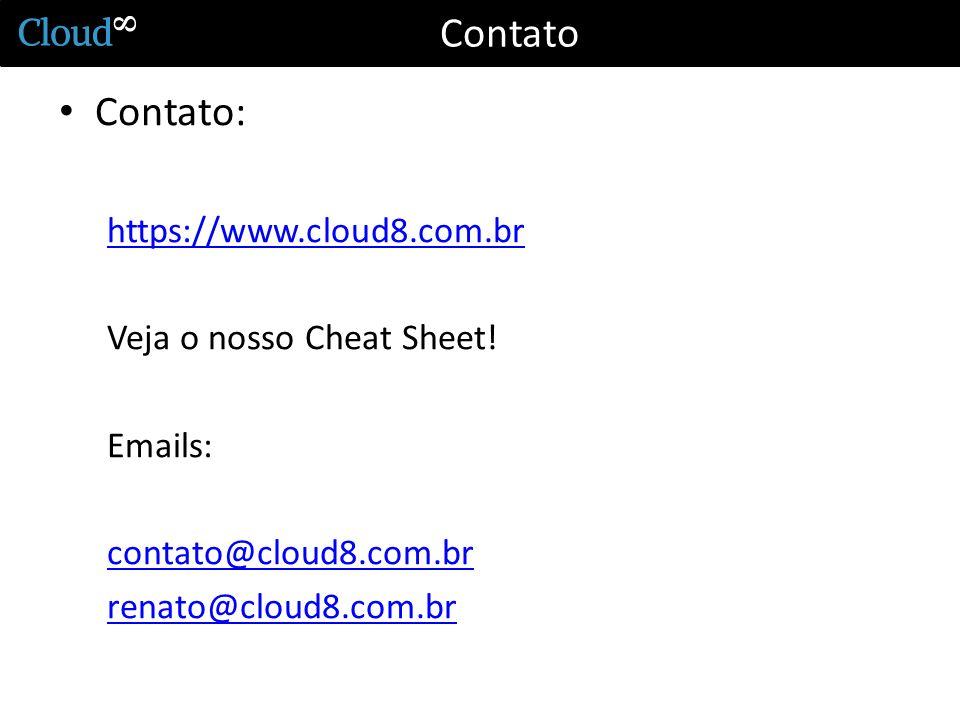 Contato Contato: https://www.cloud8.com.br Veja o nosso Cheat Sheet!