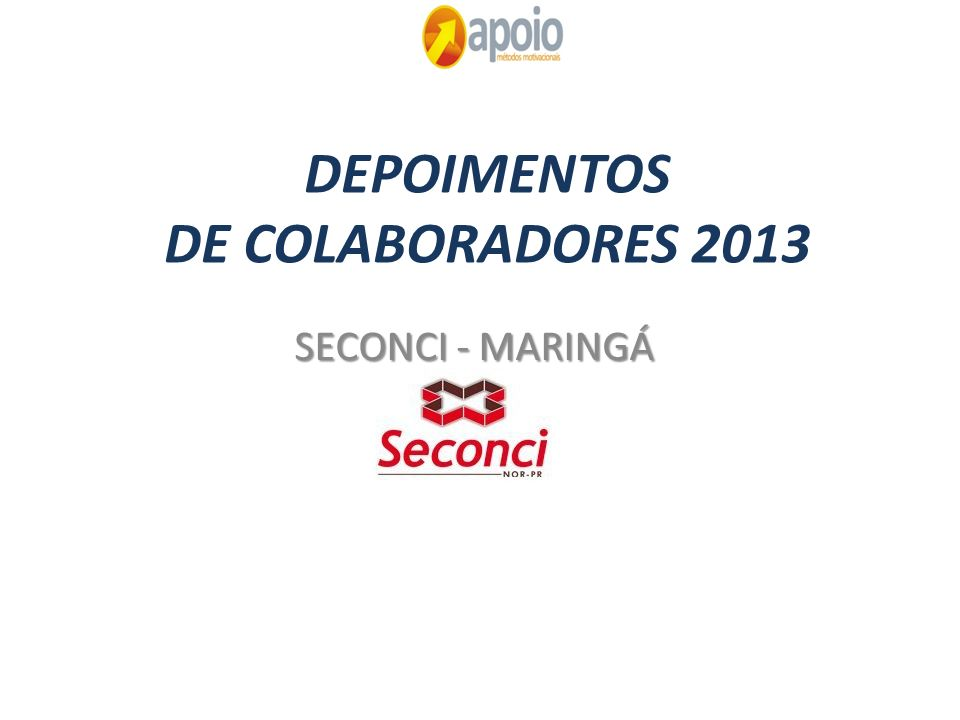 DEPOIMENTOS DE COLABORADORES 2013