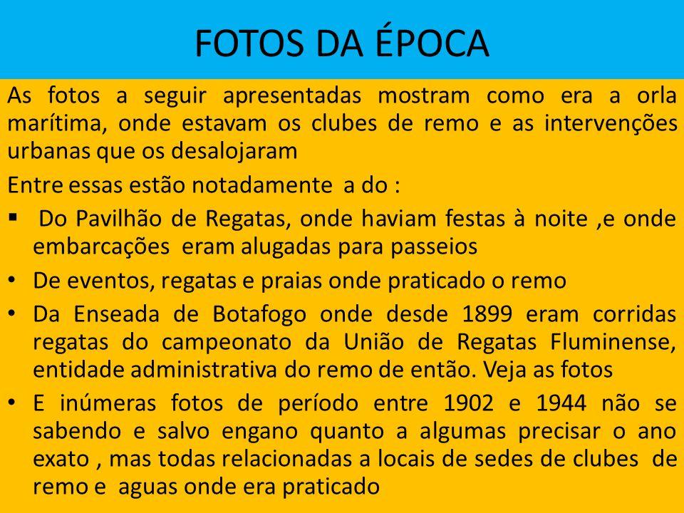 FOTOS DA ÉPOCA
