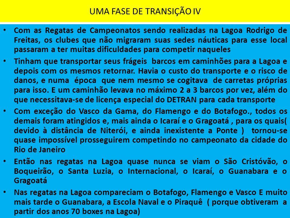 UMA FASE DE TRANSIÇÃO IV