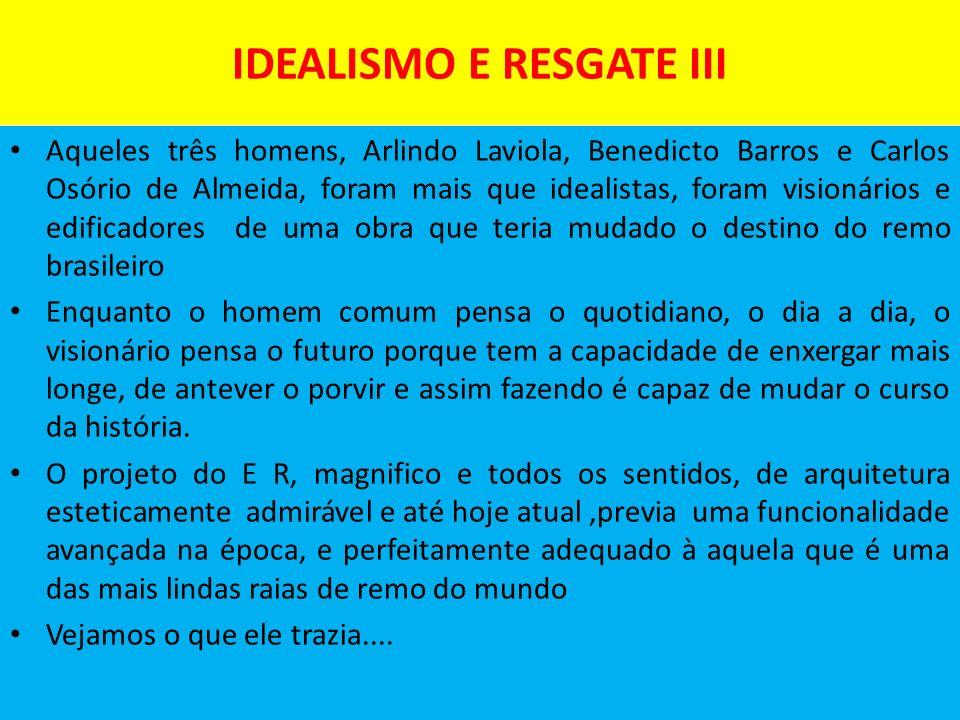 IDEALISMO E RESGATE III