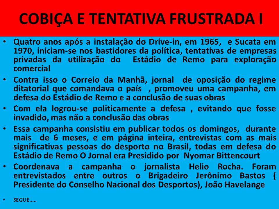 COBIÇA E TENTATIVA FRUSTRADA I