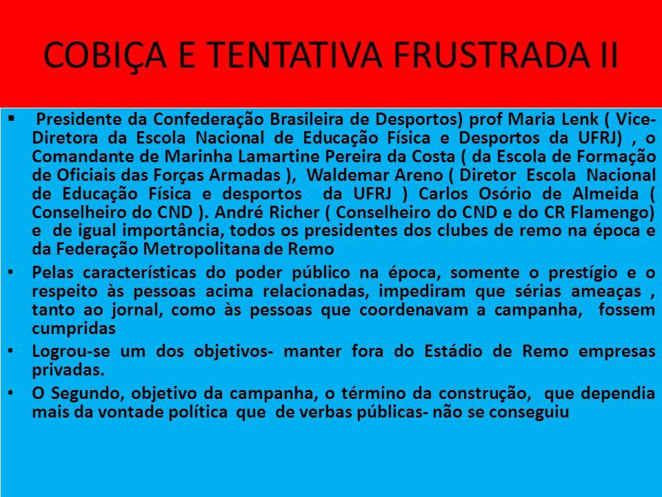 COBIÇA E TENTATIVA FRUSTRADA II