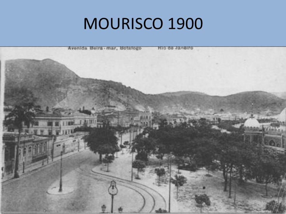 MOURISCO 1900