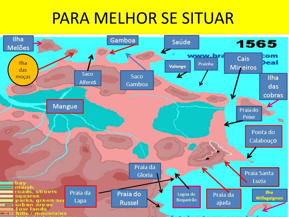 PARA MELHOR SE SITUAR Ilha Melões Gamboa Saúde Cais Mineiros
