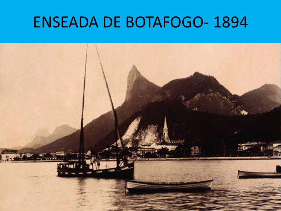 ENSEADA DE BOTAFOGO- 1894