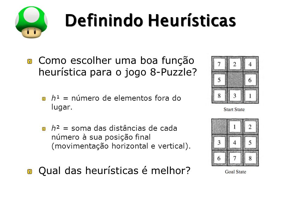 Definindo Heurísticas