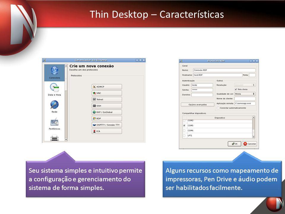 Thin Desktop – Características