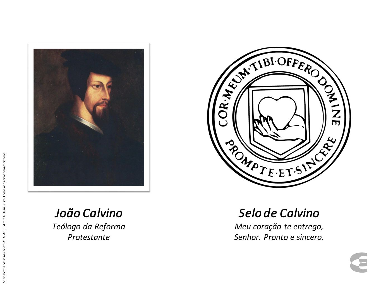 João Calvino Teólogo da Reforma Protestante