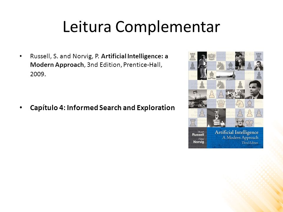 Leitura Complementar Capítulo 4: Informed Search and Exploration