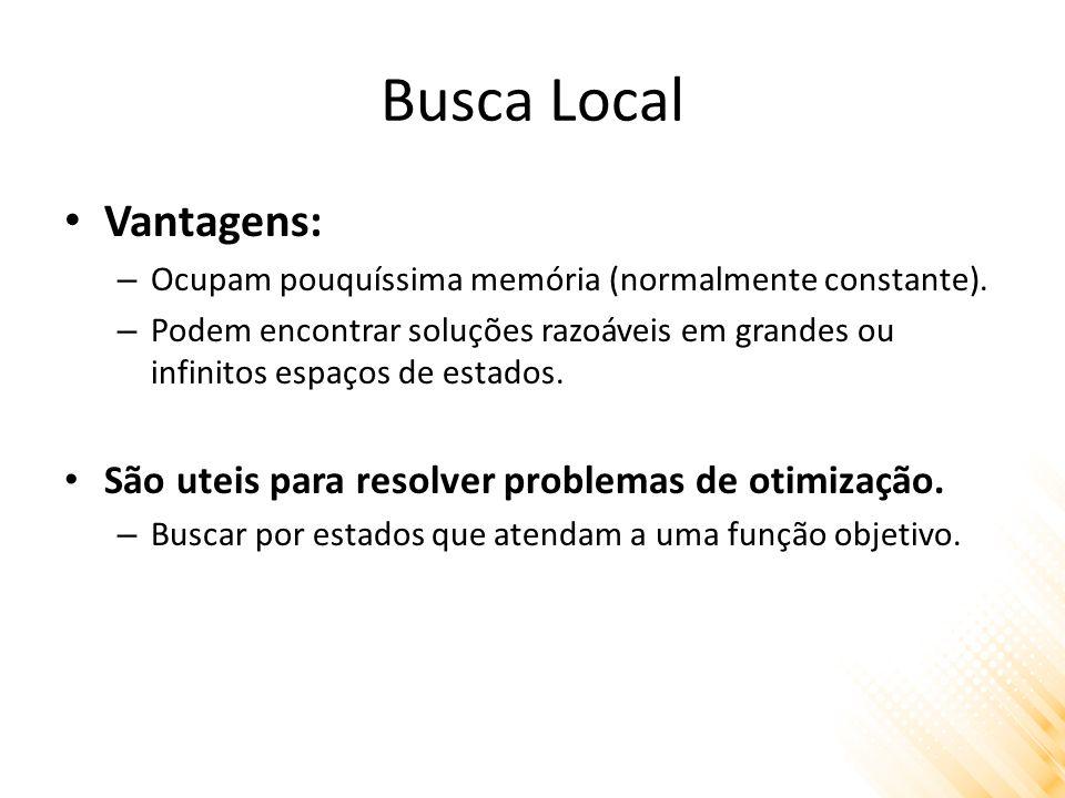 Busca Local Vantagens:
