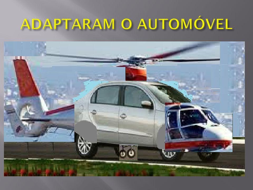 ADAPTARAM O AUTOMÓVEL
