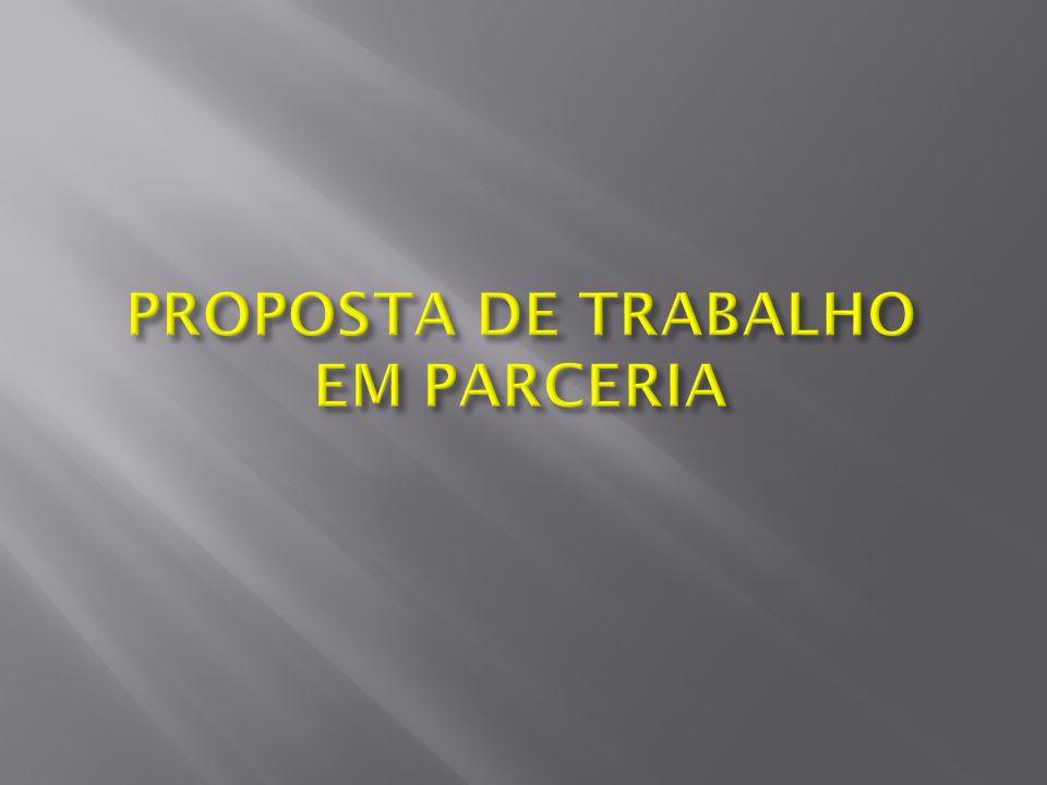 PROPOSTA DE TRABALHO EM PARCERIA