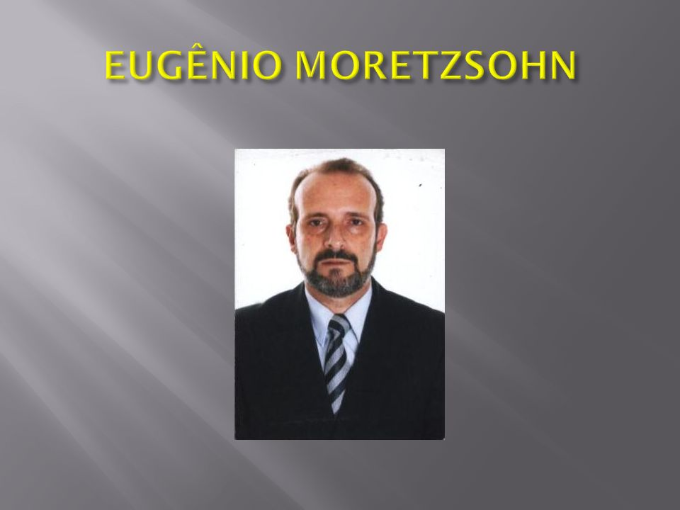 EUGÊNIO MORETZSOHN