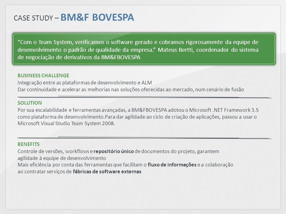 CASE STUDY – BM&F BOVESPA