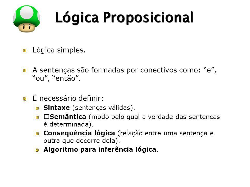 Lógica Proposicional Lógica simples.