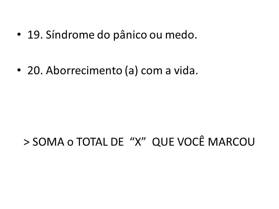 > SOMA o TOTAL DE X QUE VOCÊ MARCOU