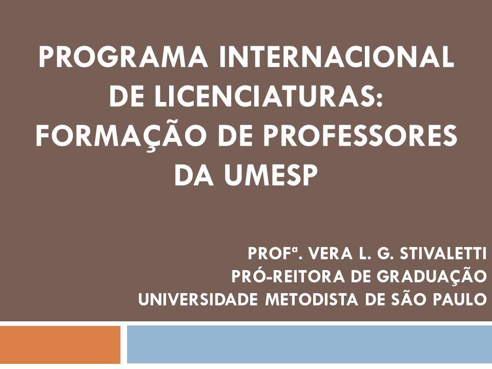 PROGRAMA internacional DE Licenciaturas: formação de professores da umesp