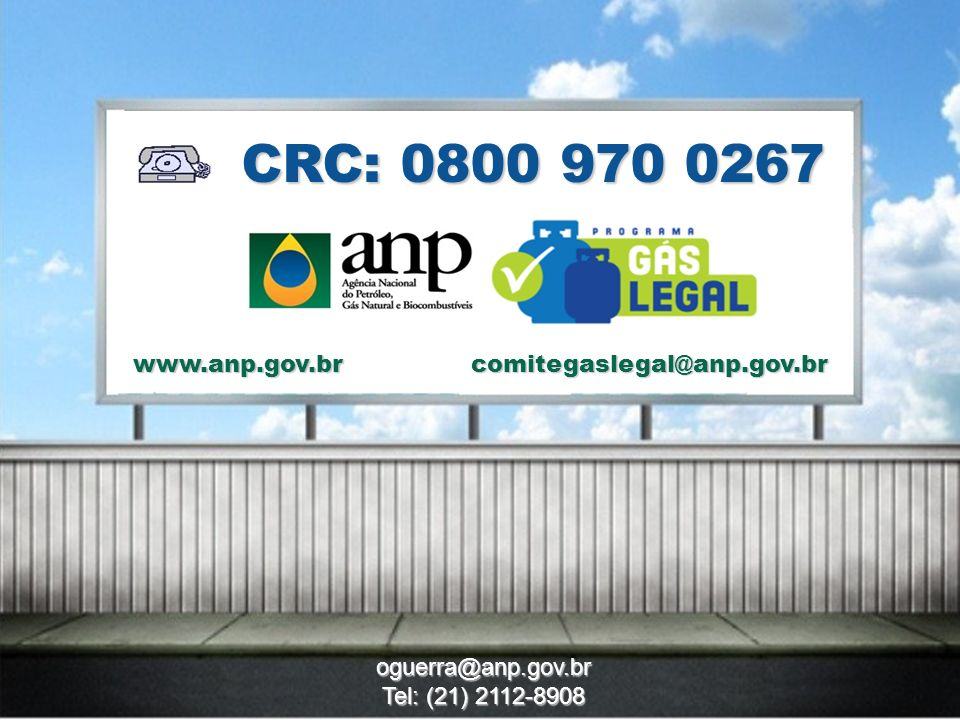 CRC: 0800 970 0267 www.anp.gov.br comitegaslegal@anp.gov.br