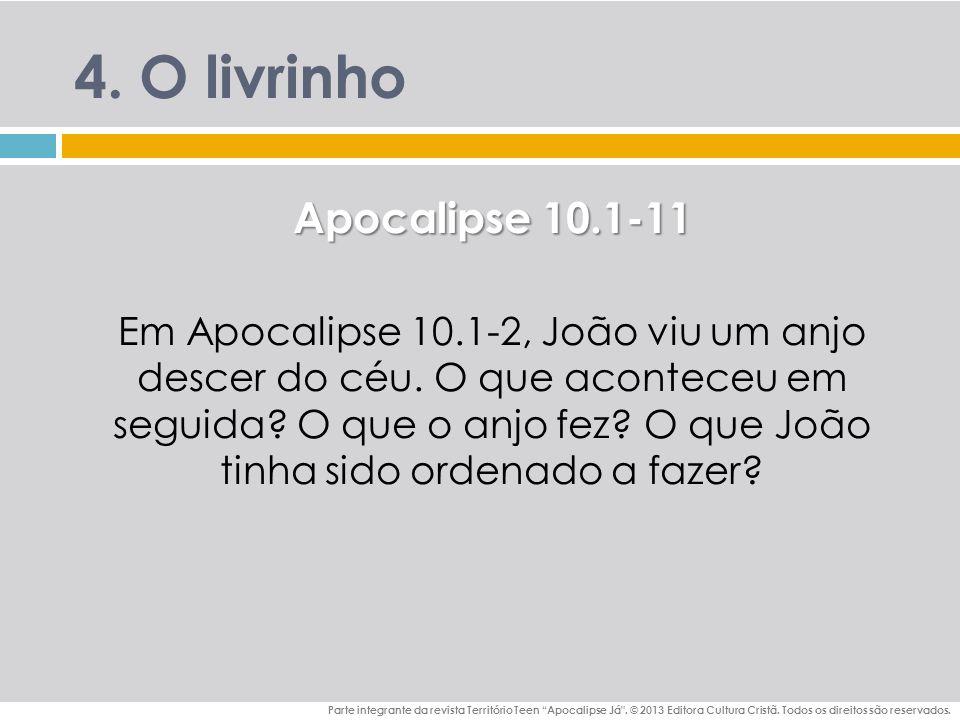 4. O livrinho Apocalipse 10.1-11