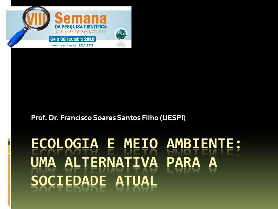 Ecologia e Meio Ambiente: uma alternativa para a sociedade atual