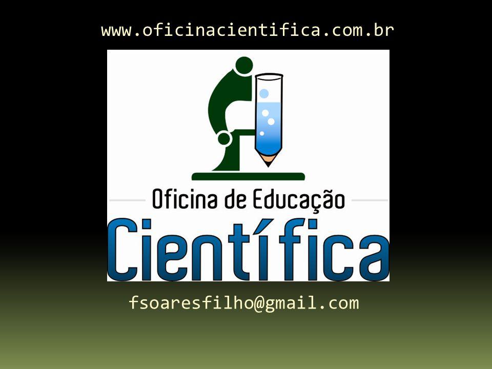 www.oficinacientifica.com.br fsoaresfilho@gmail.com