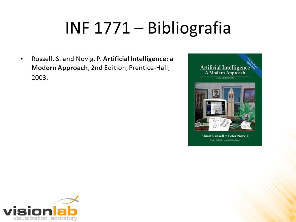 INF 1771 – Bibliografia Russell, S. and Novig, P.