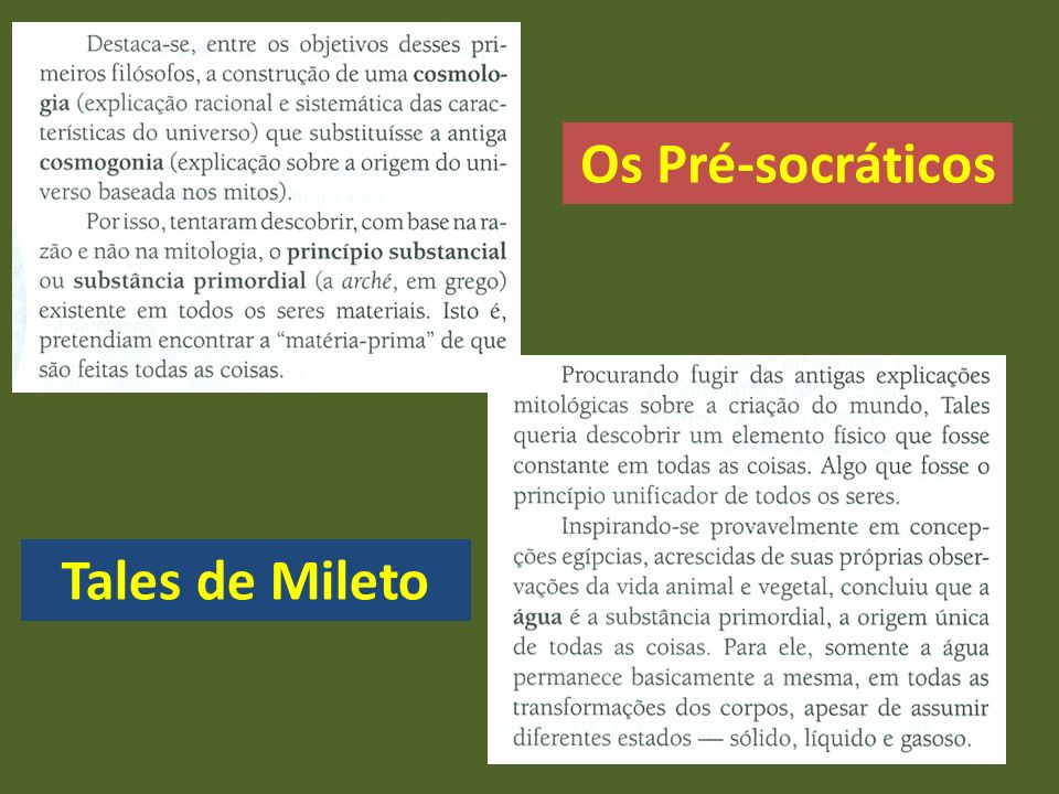 Os Pré-socráticos Tales de Mileto