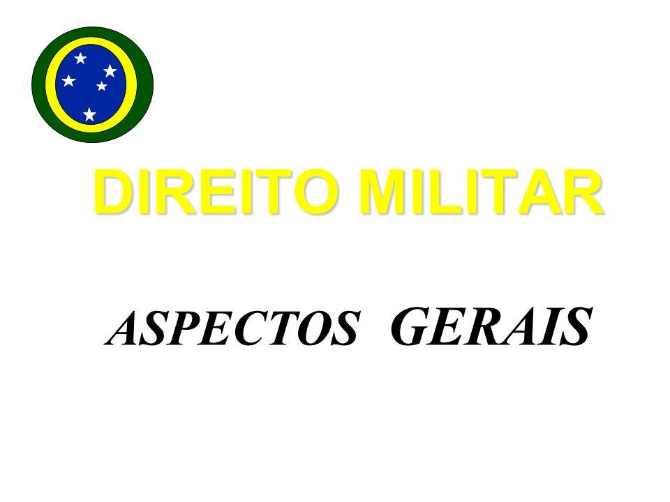 DIREITO MILITAR ASPECTOS GERAIS