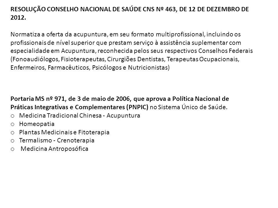 RESOLUÇÃO CONSELHO NACIONAL DE SAÚDE CNS Nº 463, DE 12 DE DEZEMBRO DE 2012.