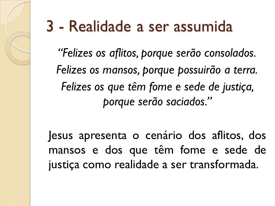 3 - Realidade a ser assumida