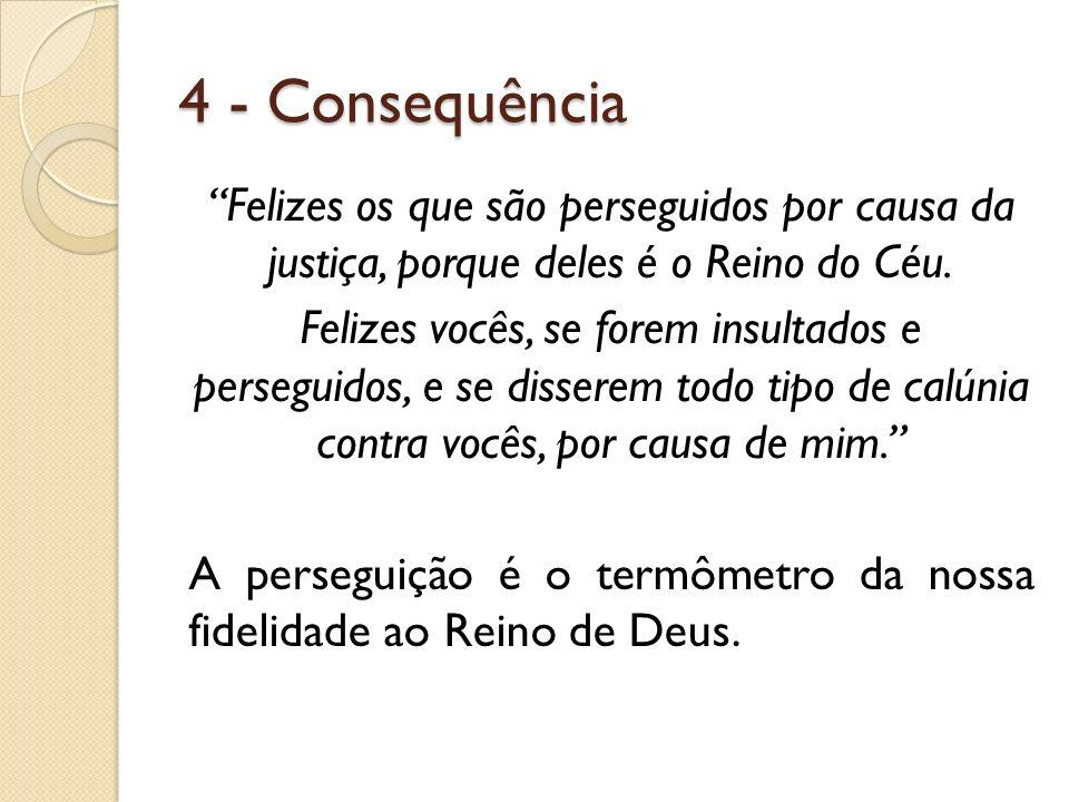 4 - Consequência