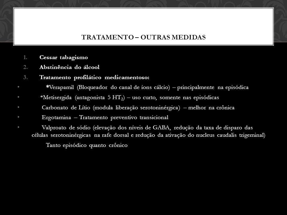 TRATAMENTO – OUTRAS MEDIDAS