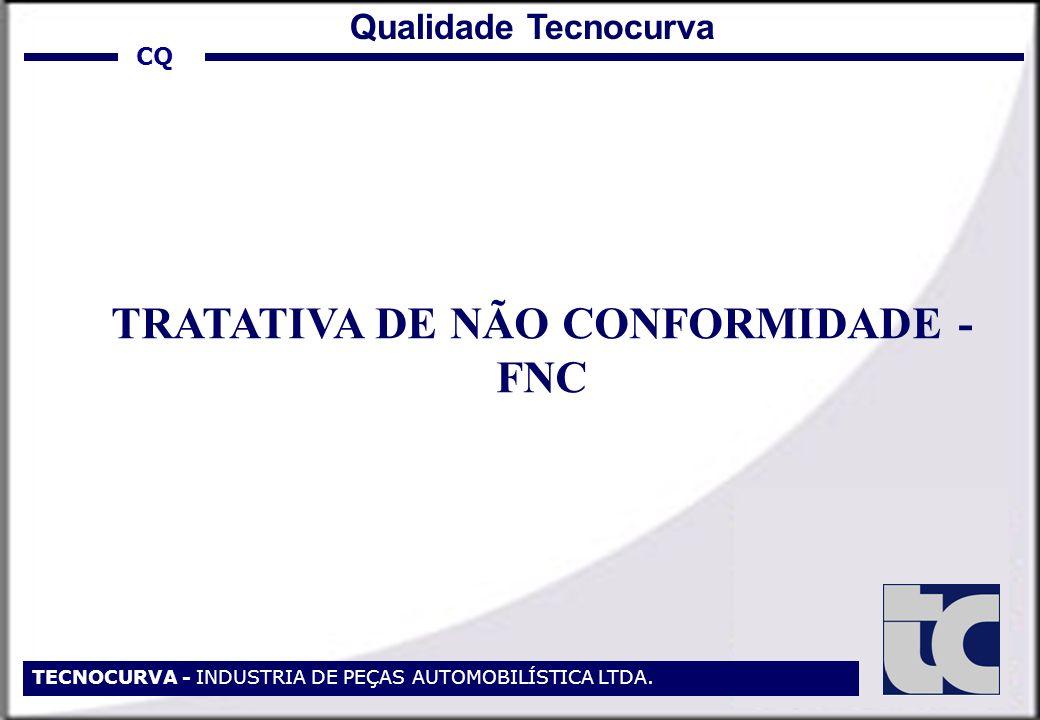 TRATATIVA DE NÃO CONFORMIDADE - FNC