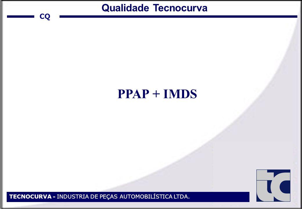 PPAP + IMDS Qualidade Tecnocurva CQ