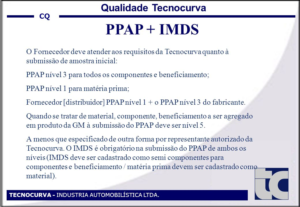 PPAP + IMDS Qualidade Tecnocurva