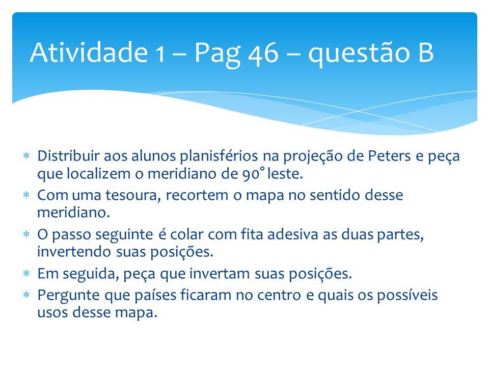 Atividade 1 – Pag 46 – questão B