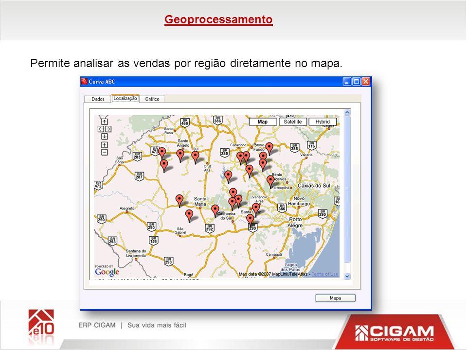 Permite analisar as vendas por região diretamente no mapa.