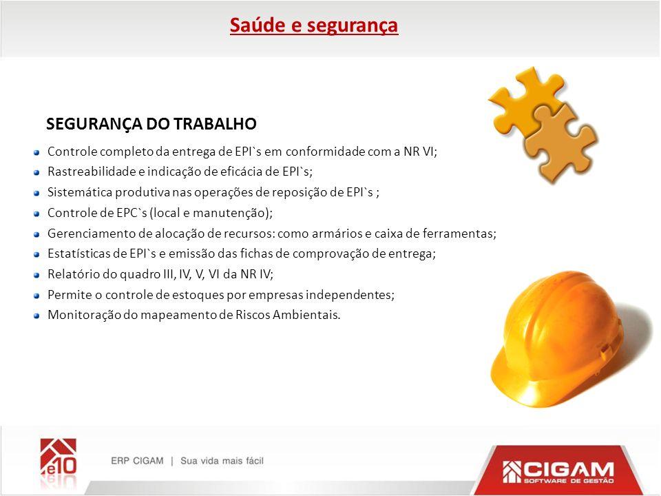 Saúde e segurança SEGURANÇA DO TRABALHO