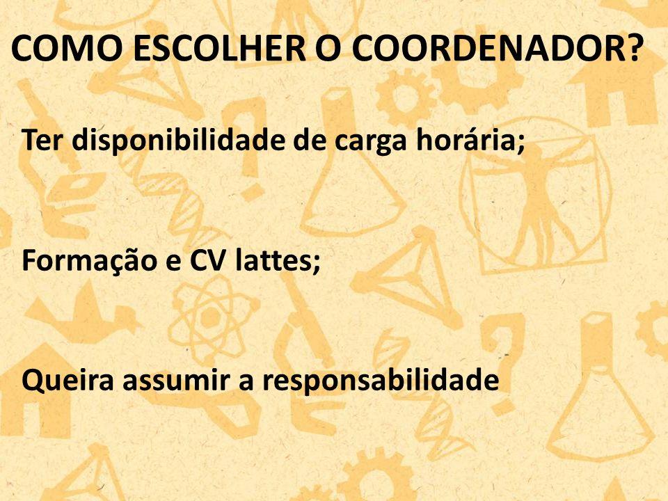 COMO ESCOLHER O COORDENADOR