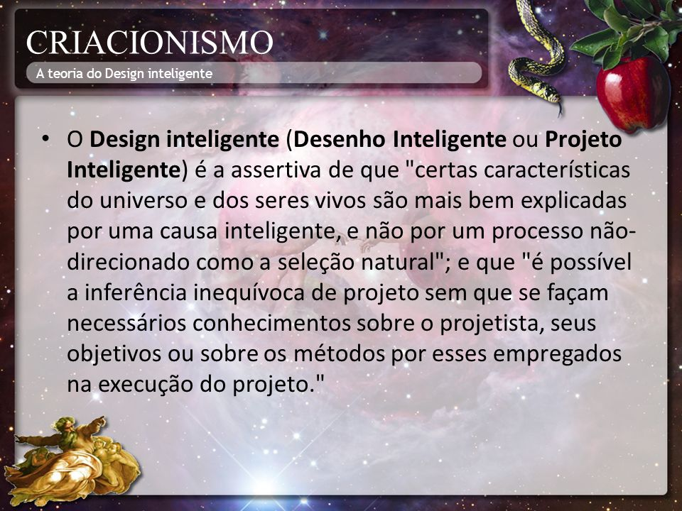 CRIACIONISMO A teoria do Design inteligente.