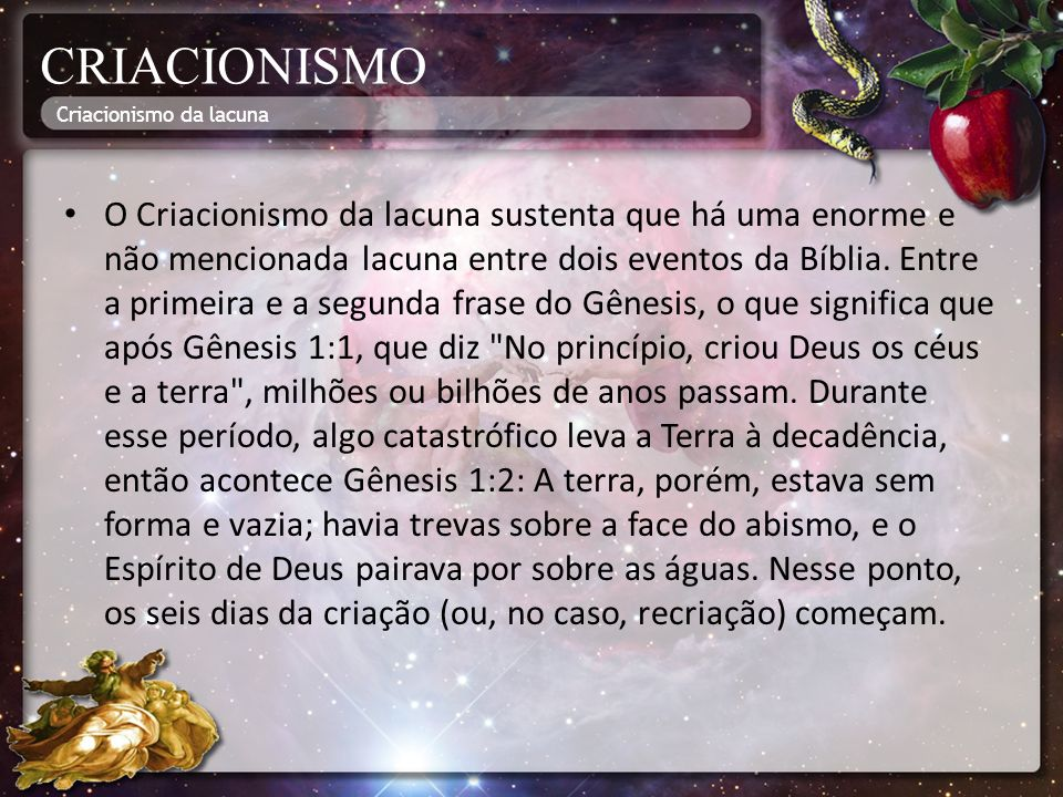 CRIACIONISMO Criacionismo da lacuna.