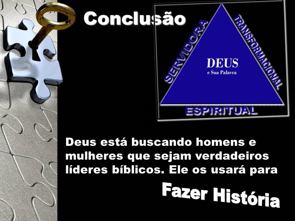 Conclusão Fazer História GOD and His Word