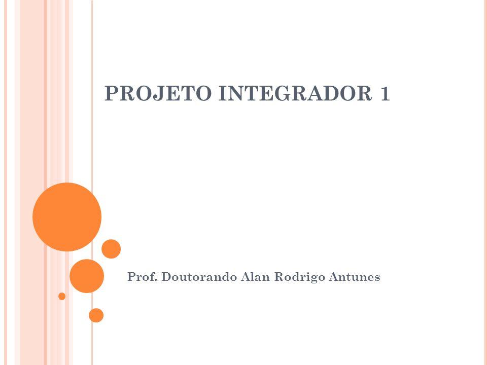 Prof. Doutorando Alan Rodrigo Antunes