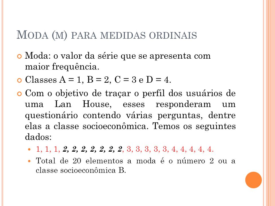 Moda (m) para medidas ordinais