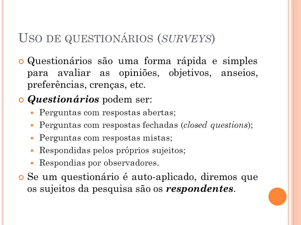 Uso de questionários (surveys)